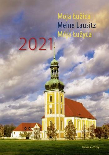 Moja Łužica. Meine Lausitz. Mója Łužyca. 2021